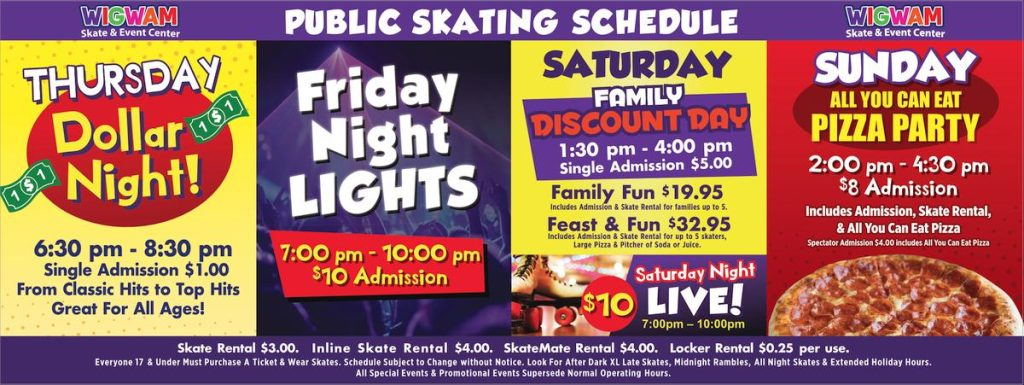 Fall public skating schedule at Wigwam Skating - Thursday is Dollar Night and more